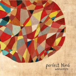 Perfect Blind - Wanderers