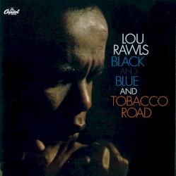 Lou Rawls - Southside Blues/Tobacco Road Medley