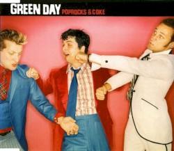 Poprocks & Coke by Green Day