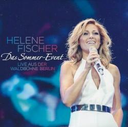 Helene Fischer - Konig der Herzen